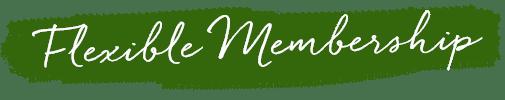 flexible membership